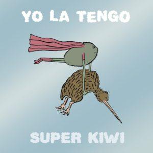 OLE-1046-Yo-La-Tengo-Super-Kiwi-copy